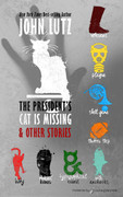 The President's Cat Is Missing & Other Stories by John Lutz (eBook)