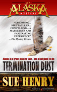 Termination Dust by Sue Henry (Print)