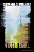 The Winds of Mitamura by John Ball (eBook)
