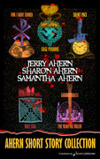 Ahern Short Story Collection by Jerry Ahern, Sharon Ahern & Samantha Ahern (Print)