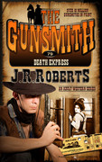 Death Express by J.R. Roberts (Print)