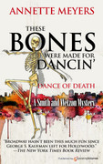 These Bones Were Made for Dancin' by Annette Meyers (Print)