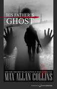 His Father's Ghost by Max Allan Collins (eBook)
