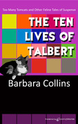 The Ten Lives of Talbert by Barbara Collins (eBook)