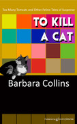 To Kill a Cat by Barbara Collins (eBook)