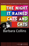 The Night It Rained Cats and Cats by Barbara Collins (eBook)