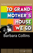 To Grandmother's House We Go by Barbara Collins (eBook)