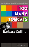 Too Many Tomcats by Barbara Collins (eBook)