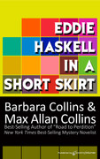 Eddie Haskell in a Short Skirt by Barbara Collins and Max Allan Collins (eBook)