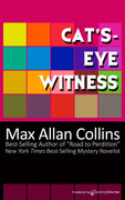 Cats-eye Witness by Max Allan Collins (eBook)