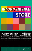 Inconvenience Store by Max Allan Collins (eBook)