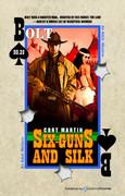 Six-Guns and Silk by Cort Martin (eBook)