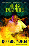 The Hands of Healing Murder by Barbara D'Amato (Print)