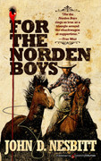 For the Norden Boys by John D. Nesbitt (Print)