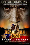 The Rattlesnake Season by Larry D. Sweazy (Print)