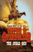The Judas Gun by Wayne D. Overholser (eBook)