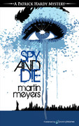 Spy and Die by Martin Meyers (Print)
