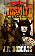 Mustang Man by J.R. Roberts (eBook)