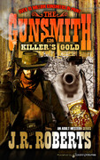 Killer's Gold by J.R. Roberts (Print)