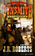 Ghost Town by J.R. Roberts (Print)
