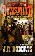 The Caliente Gold Robbery by J.R. Roberts (Print)