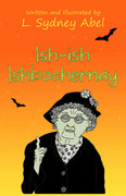 Ish-ish Ishbochernay by L. Sydney Abel  (eBook)