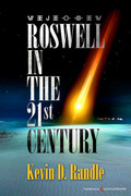 Roswell in the 21st Century by Kevin D. Randle (Print)
