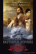 The Faithful Lovers by Valerie Anand (Print)