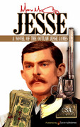Jesse: A Novel of the Outlaw Jesse James  by Max McCoy (Print)