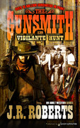 Vigilante Hunt by J.R. Roberts (eBook)