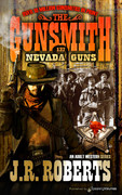 Nevada Guns by J.R. Roberts (Print)