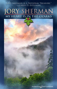 My Heart is in the Ozarks by Jory Sherman (eBook)