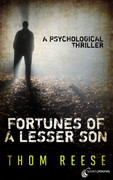 Fortunes of a Lesser Son by Thom Reese (eBook)