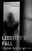Liberty's Fall by Thom Reese (eBook)