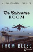 The Restorative Room by Thom Reese (eBook)