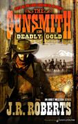 Deadly Gold by J.R. Roberts (Print)