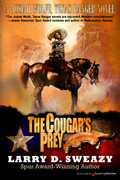 The Cougar's Prey by Larry D. Sweazy (Print)