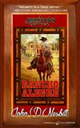 Rancho Alegre by John D. Nesbitt (Print)