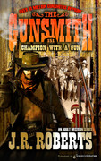 Champion with a Gun by J.R. Roberts  (eBook)