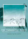 The Turquoise Horse by Gerald Hausman (CD Audiobook)