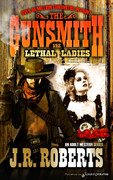 Lethal Ladies by J.R. Roberts (Print)