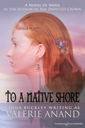 To A Native Shore by Valerie Anand (Print)