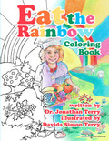 Eat the Rainbow by Dr. Jonathan Terry (Coloring Book)