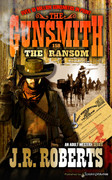The Ransom  by J.R. Roberts  (eBook)
