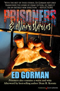Prisoners & Other Stories by Ed Gorman (Print)