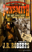 The Last Great Scout by J.R. Roberts (Print)