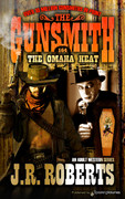 The Omaha Heat  by J.R. Roberts  (eBook)