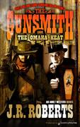 The Omaha Heat  by J.R. Roberts  (eBook)