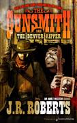 The Denver Ripper  by J.R. Roberts  (eBook)