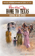 Home to Texas by Max McCoy (Print)